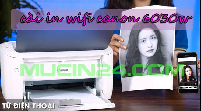 cai dat in wifi cho canon lbp 6030w 2 - CÀI ĐẶT IN WIFI CHO MÁY IN CANON LBP 6030W