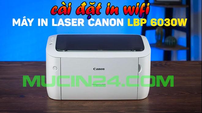 cai dat in wifi cho canon lbp 6030w 29 - CÀI ĐẶT IN WIFI CHO MÁY IN CANON LBP 6030W