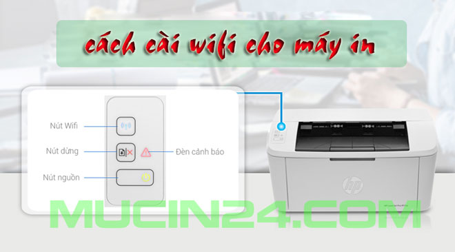 cai wifi cho may in in qua wifi 33 - Cài Đặt In Wifi Cho Máy In HP Jet Pro M15W- M28W